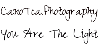 Cano Tca Photography.... YOU ARE THE LIGTH